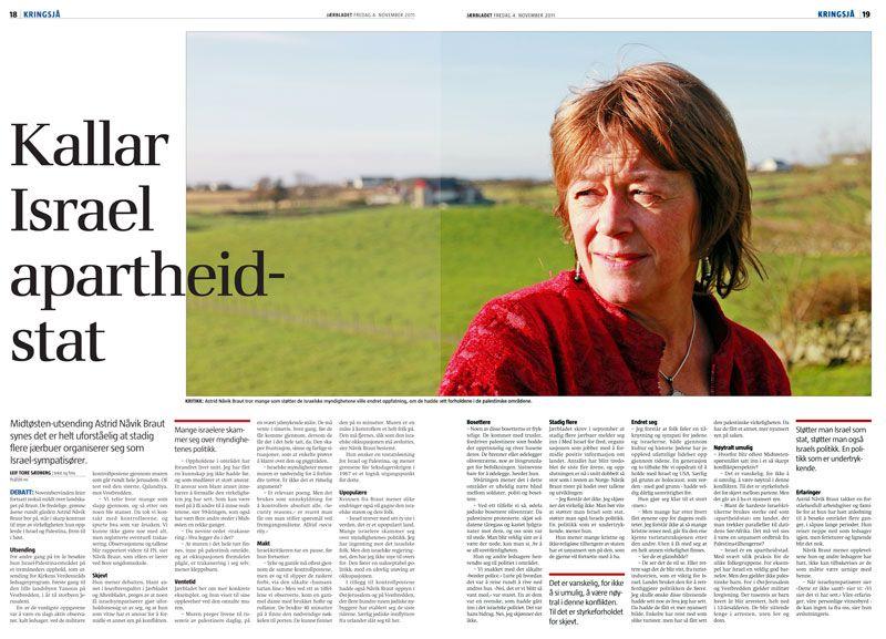 Jærbladet 4. november 2011. Ledsager fra KN anklager Israel for å være en apartheid-stat.