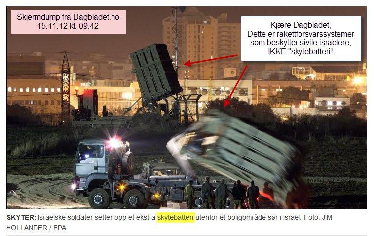 """Dagbladet.no framstiller rakettforsvarssystemet Iron Dome som beskytter sivile israelere som """"skytebatteri""""."""