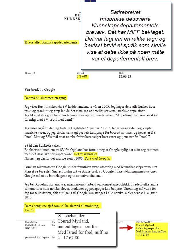 """14. juni sender MIFF en beklagelse til Kunnskapsdepartementet. """"Vi hadde lagt inn mange tegn som viste at dette var ment som satire, og ikke noe departementalt brev. Men vi forstår at denne bruken av departementets brevark var et overtramp. Det beklager vi sterkt,"""" skriver MIFF i brevet."""