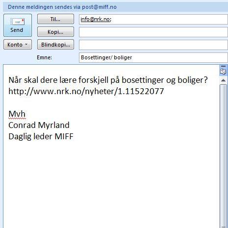 MIFF har sendt slik e-post til NRK. Kanskje du også vil sende en saklig protest til info@nrk.no?